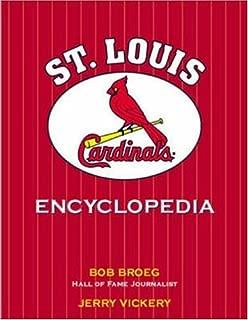 The St. Louis Cardinals Encyclopedia