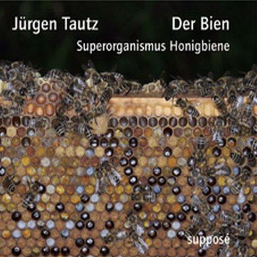 Der Bien. Superorganismus Honigbiene Titelbild