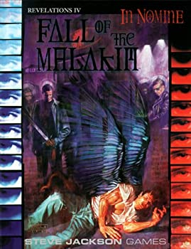 Revelations Cycle IV: Fall of the Malakim (In Nomine: Revelations Cycle, #4)