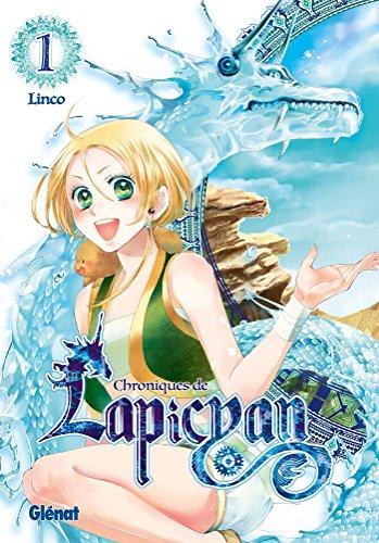 Chroniques de Lapicyan - Tome 01