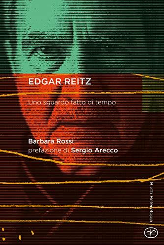 Edgar Reitz. Uno sguardo fatto di tempo
