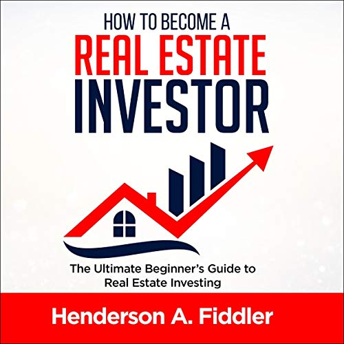 How to Become a Real Estate Investor cover art