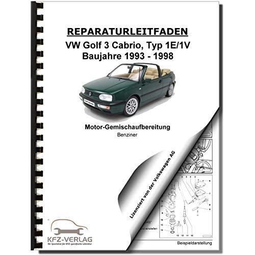 VW Golf 3 Cabrio 1,8l Mono-Motronic Einspritz- Zündanlage Reparaturanleitung