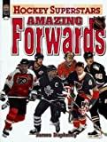Amazing Forwards (Hockey Superstars)