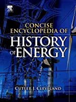 Concise Encyclopedia Of History Of Energy,1/Ed (Hb)