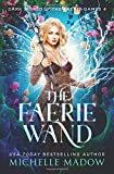The Faerie Wand (Dark World: The Faerie Games)
