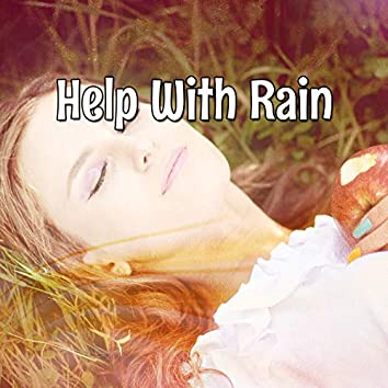Help With Rain