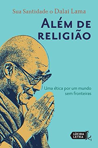 Além de religião: Uma ética por um mundo sem fronteiras