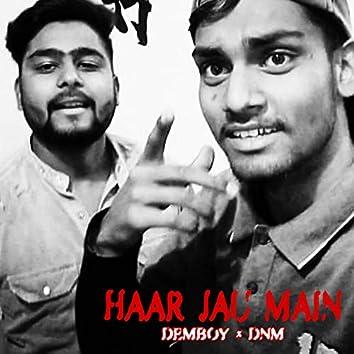 Haar Jau Main (feat. Dnm)