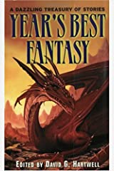 Year's Best Fantasy (Year's Best Fantasy Series Book 1) Kindle Edition