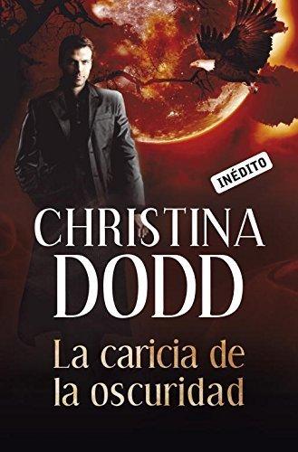 La caricia de la oscuridad / Touch of Darkness (Spanish Edition) by Christina Dodd(2010-05-01)
