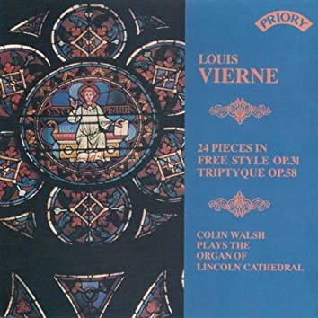 Louis Vierne - Triptique & 24 Pieces in Free Style / Organ of Lincoln Cathedral
