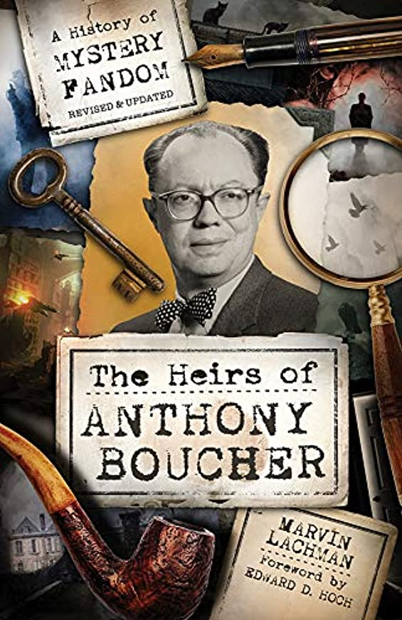 醜い被害者衛星The Heirs of Anthony Boucher: A History of Mystery Fandom (English Edition)
