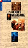 Les genres musicaux, vers une nouvelle histoire de la musique
