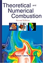 Theoretical And Numerical Combustion de Thierry Poinsot