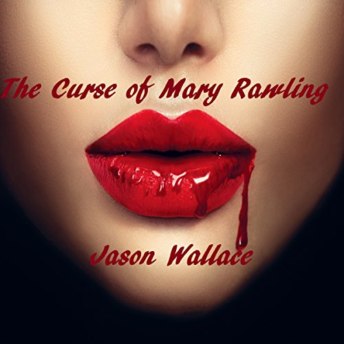 The Curse of Mary Rawling audiobook cover art