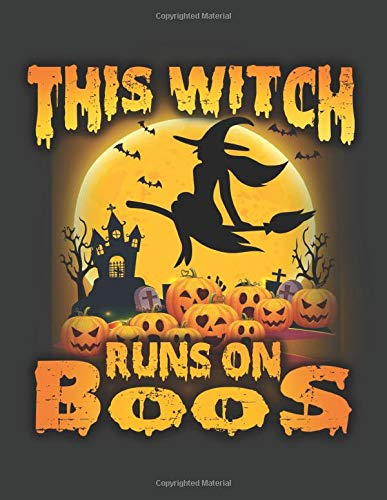 This witch runs on boos : Daily Planner Journal Daily...