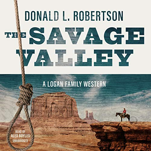 The Savage Valley Audiobook By Donald L. Robertson cover art