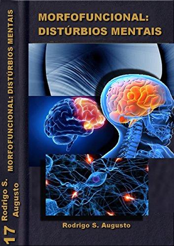 Psiquiatria: Anatomia e histologia (Morfofuncional Livro 18)
