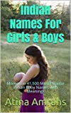 Indian Names For Girls & Boys : More than 41,500 Most Popular Indian