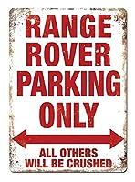 レンジローバー駐車場のみティンサイン壁鉄絵レトロプラークヴィンテージ金属シート装飾ポスターおかしいポスターぶら下げ工芸品バーガレージカフェホーム