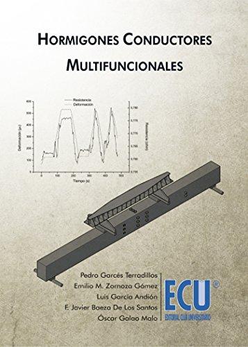 Hormigones conductores multifuncionales (Spanish Edition)