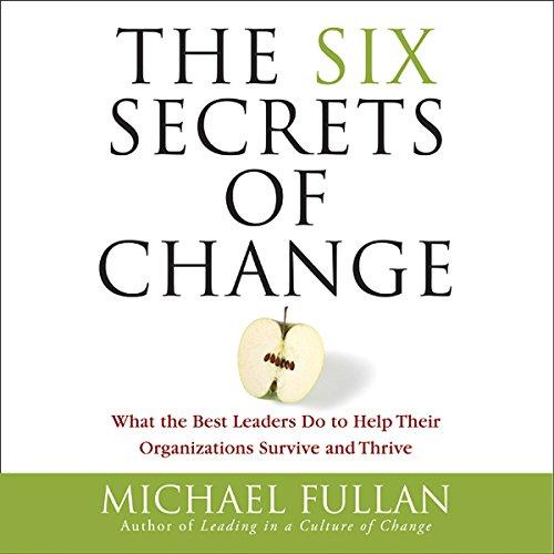 The Six Secrets of Change cover art