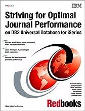 Striving for Optimal Journal Performance on DB2 Universal Database for Iseries (IBM Redbooks)