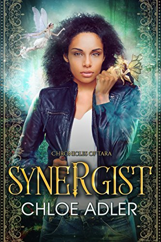Synergist: A Reverse Harem Fantasy Romance (Chronicles of Tara Book 1) (English Edition)