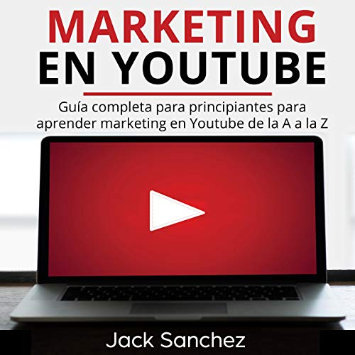 Marketing en YouTube [Marketing on YouTube] audiobook cover art