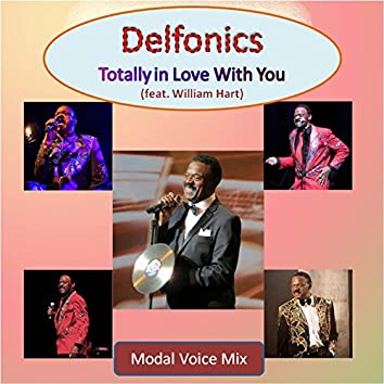Totally in Love With You (Modal Voice Mix) [feat. William Hart]