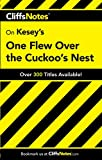CliffsNotes on Kesey's One Flew Over the Cuckoo's Nest (Cliffsnotes Literature Guides)