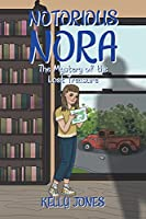 Notorious Nora: The Mystery of the Lost Treasure