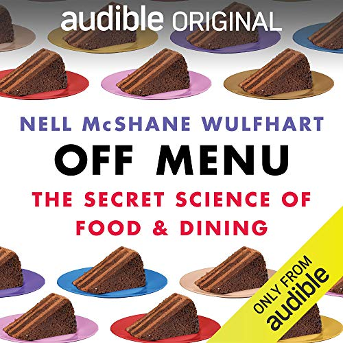 Off Menu Audiobook By Nell McShane Wulfhart cover art