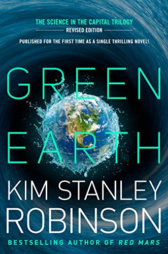 Compare Textbook Prices for Green Earth Science in the Capital Trilogy Abridged Edition ISBN 9781101964835 by Robinson, Kim Stanley