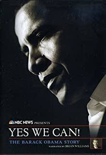 NBC News Presents Yes We Can! The Barack Obama Story