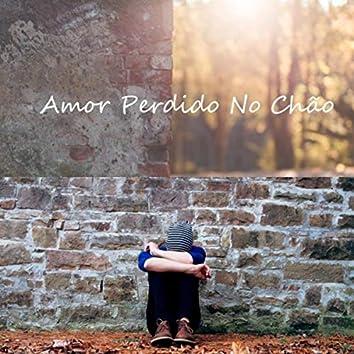 Amor Perdido no Chão (feat. Nathan Duarte)