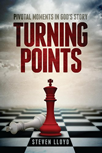 Turning Points: Pivotal Moments in God's Story (English Edition)