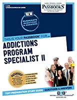 Addictions Program Specialist II
