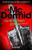 Val McDermid: Der Knochengarten