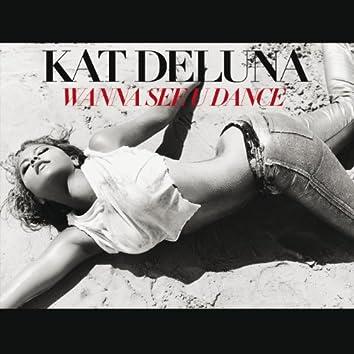 Wanna See U Dance (Single Version)