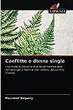 Conflitto e donne single: Uno studio sulla salute e la salute mentale delle donne single in Kashmir nel contesto del conflitto in corso
