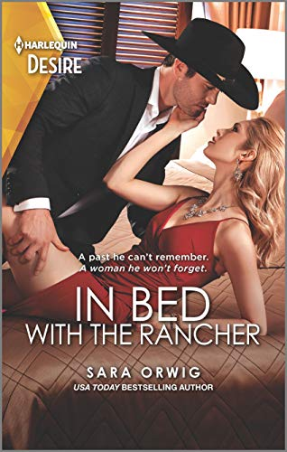 In Bed with the Rancher: A Western Romance with an Amnesia Twist (Return of the Texas Heirs Book 1) (English Edition)