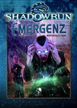 Shadowrun, Emergenz - Digitales Erwachen