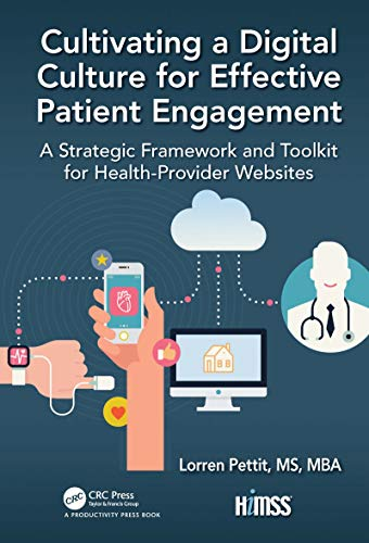 Cultivating a Digital Culture for Effective Patient Engagement: A Strategic Framework and Toolkit fo