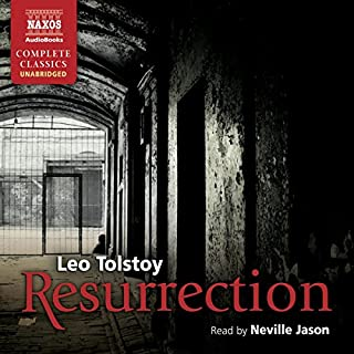 Resurrection                   By:                                                                                                                                 Leo Tolstoy                               Narrated by:                                                                                                                                 Neville Jason                      Length: 20 hrs and 8 mins     44 ratings     Overall 4.4