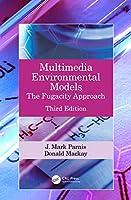 Multimedia Environmental Models: The Fugacity Approach