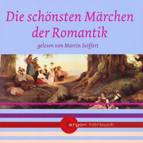 Die schönsten Märchen der Romantik audiobook cover art