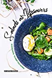 Salads as Lifesavers: 30 Exquisite Salad Recipes to Keep You Going (English Edition)