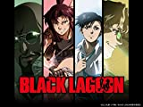 BLACK LAGOON / BLACK LAGOON The Second Barrage
